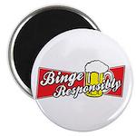 """Binge Responsibly 2.25"""" Magnet (100 pack)"""