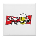 Binge Responsibly Tile Coaster