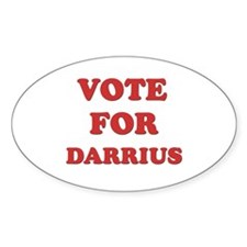 Vote for DARRIUS Oval Decal