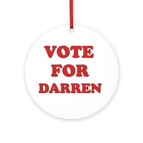 Vote for DARREN Ornament (Round)