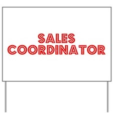Retro Sales Coord.. (Red) Yard Sign