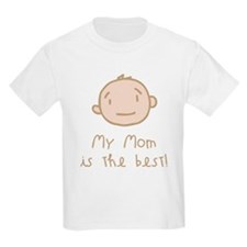 My Mom is the Best Cartoon T-Shirt