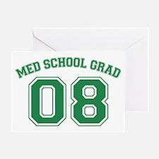 Med School Grad 08 (Green) Greeting Card