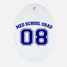 Med School Grad 08 (Blue) Oval Ornament