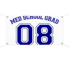 Med School Grad 08 (Blue) Banner