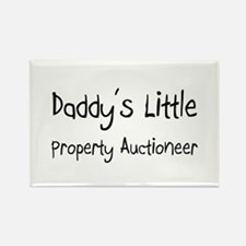 Daddy's Little Property Auctioneer Rectangle Magne
