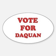 Vote for DAQUAN Oval Decal