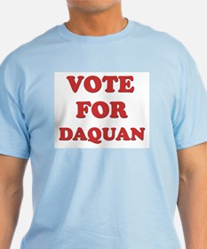 Vote for DAQUAN T-Shirt