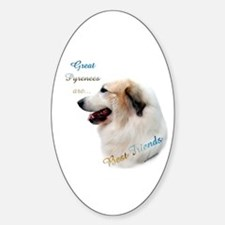 Great Pyr Best Friend1 Oval Decal