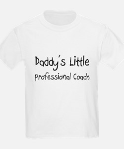 Daddy's Little Professional Coach T-Shirt
