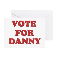 Vote for DANNY Greeting Card