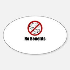 No Benefits Oval Decal