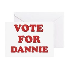 Vote for DANNIE Greeting Card
