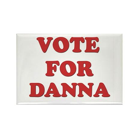 Vote for DANNA Rectangle Magnet