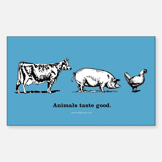 Animals Taste Good. Rectangle Decal