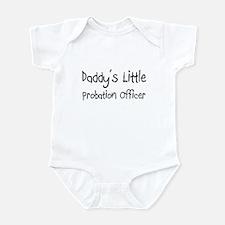 Daddy's Little Probation Officer Infant Bodysuit