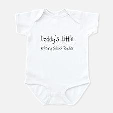 Daddy's Little Primary School Teacher Infant Bodys