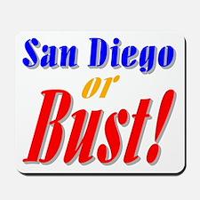 San Diego or Bust! Mousepad