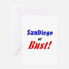 San Diego or Bust! Greeting Card
