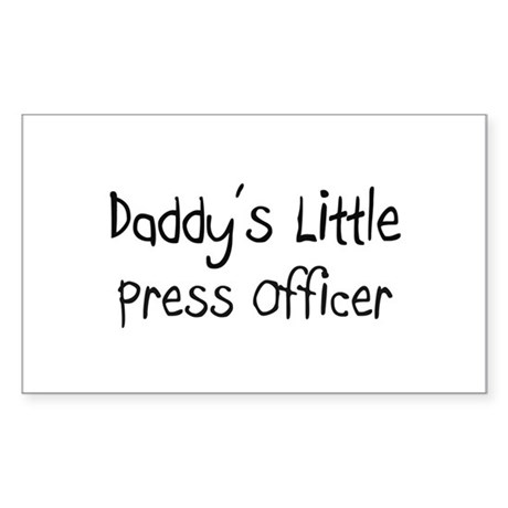 Daddy's Little Press Officer Rectangle Sticker