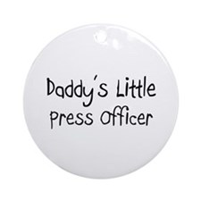 Daddy's Little Press Officer Ornament (Round)