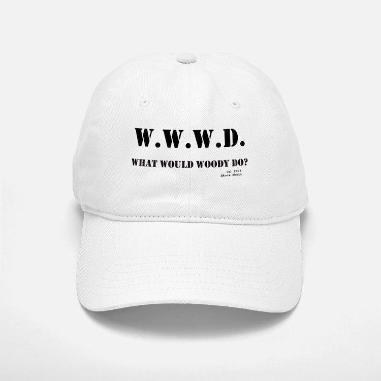 What Would Woody Do? Baseball Baseball Cap