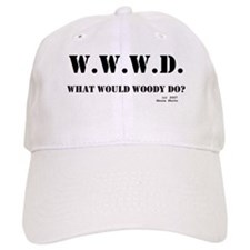 What Would Woody Do? Baseball Cap