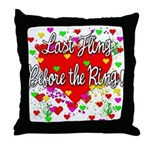 Last Fling Before the Ring Throw Pillow