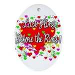 Last Fling Before the Ring Oval Ornament