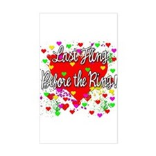 Last Fling Before the Ring Rectangle Decal