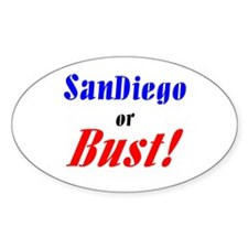San Diego or Bust! Oval Decal