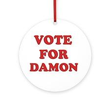 Vote for DAMON Ornament (Round)