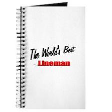 """The World's Best Lineman"" Journal"