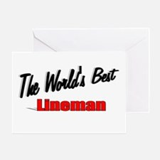 """The World's Best Lineman"" Greeting Card"