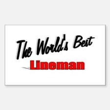 """""""The World's Best Lineman"""" Rectangle Decal"""