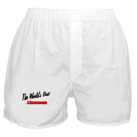 """The World's Best Lineman"" Boxer Shorts"