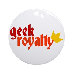 Geek Royalty Ornament (Round)