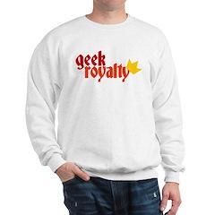 Geek Royalty Sweatshirt