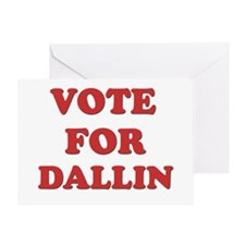 Vote for DALLIN Greeting Card