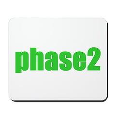 Phase 2 Mousepad
