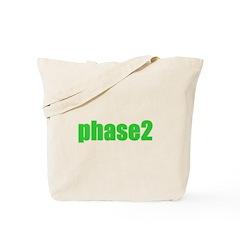 Phase 2 Tote Bag