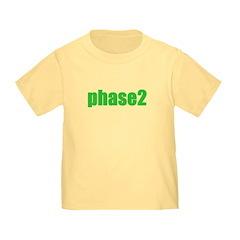 Phase 2 Toddler T-Shirt