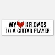 My Heart Belongs to a Guitar Player Bumper Bumper Sticker