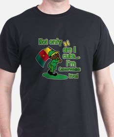 Cute and Cameroonian T-Shirt