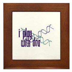 I Play with DNA Framed Tile