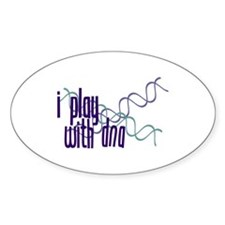 I Play with DNA Oval Decal