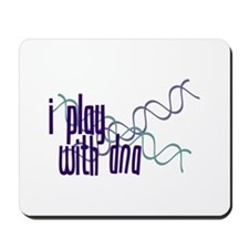 I Play with DNA Mousepad