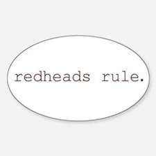 redheads rule Oval Decal