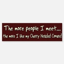 More People Cherry Headed Conure Bumper Bumper Bumper Sticker