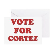 Vote for CORTEZ Greeting Card